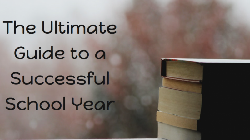 The Ultimate Guide to a Successful School Year
