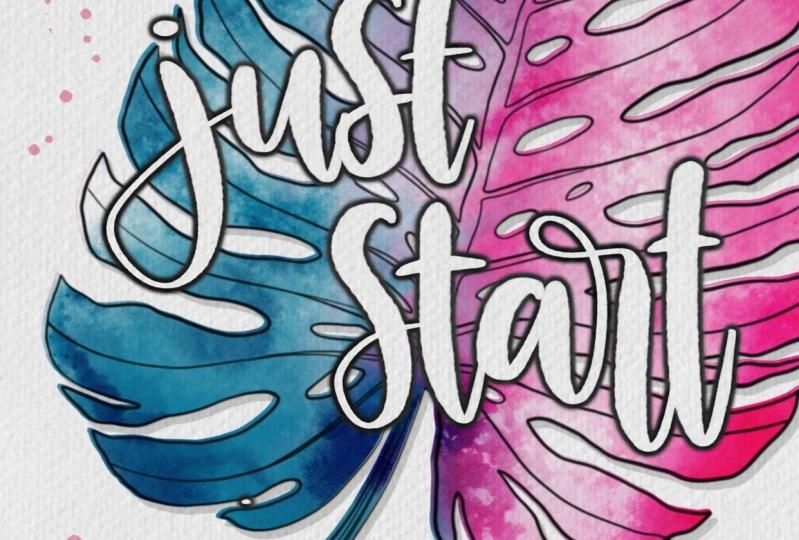 Just start somewhere