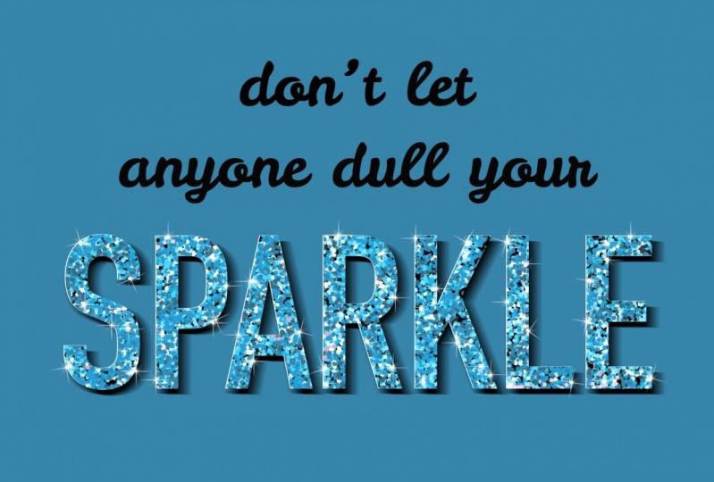 Leave a little sparkle everywhere you go