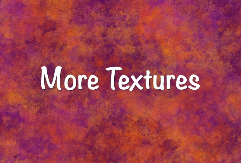 More textures