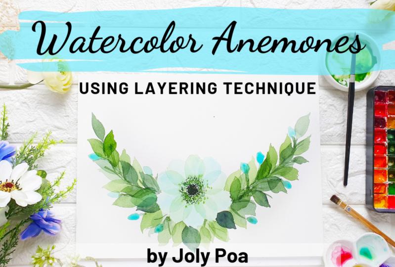 Watercolor Anemones Using Layering Technique