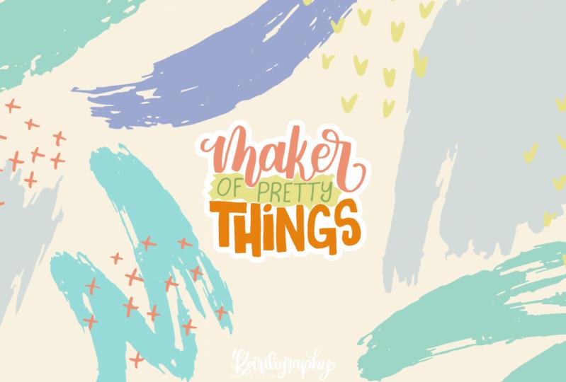 Maker of pretty things