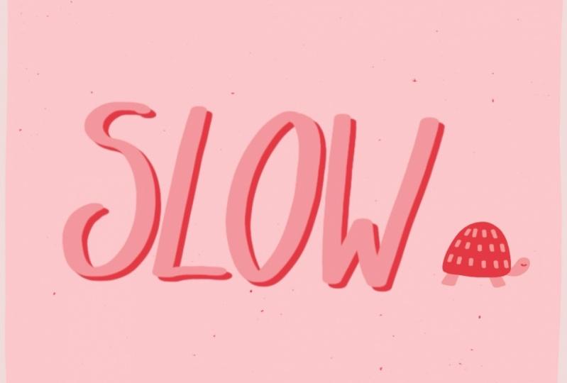 Slow Living :)