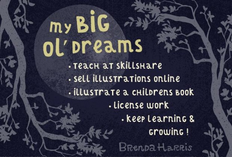 My BIG ol' Dreams