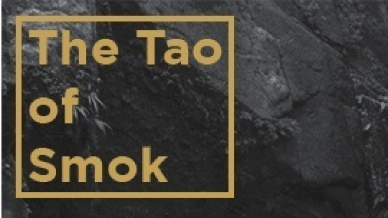 The Tao of Smok
