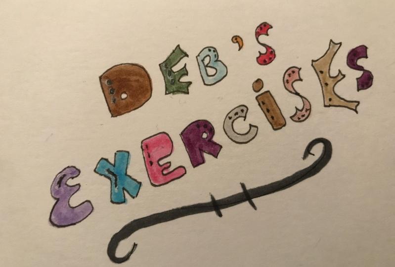 Deb's Exercises