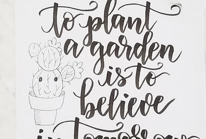 To Plant a Garden Quote