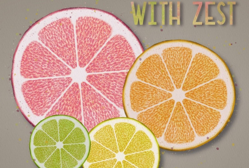 Live your life with zest