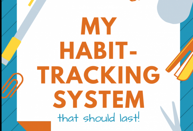 My Habit-Tracking System