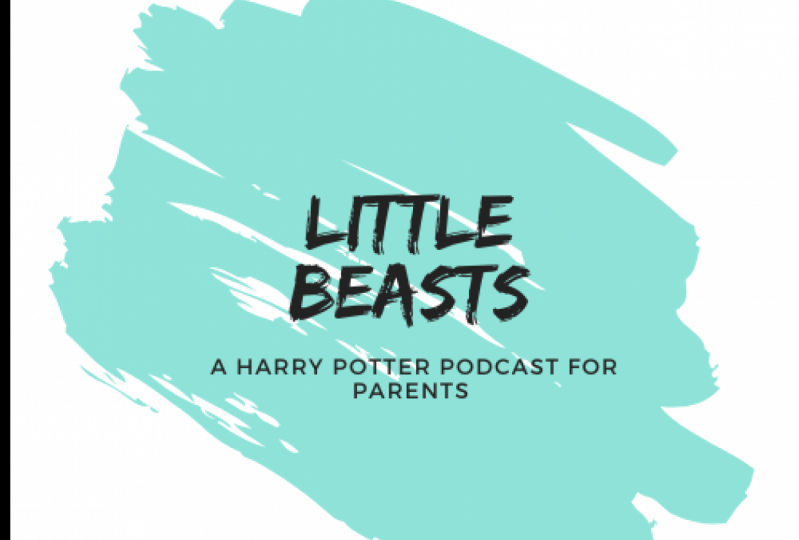 Little Beasts: A Harry Potter Podcast for Parents