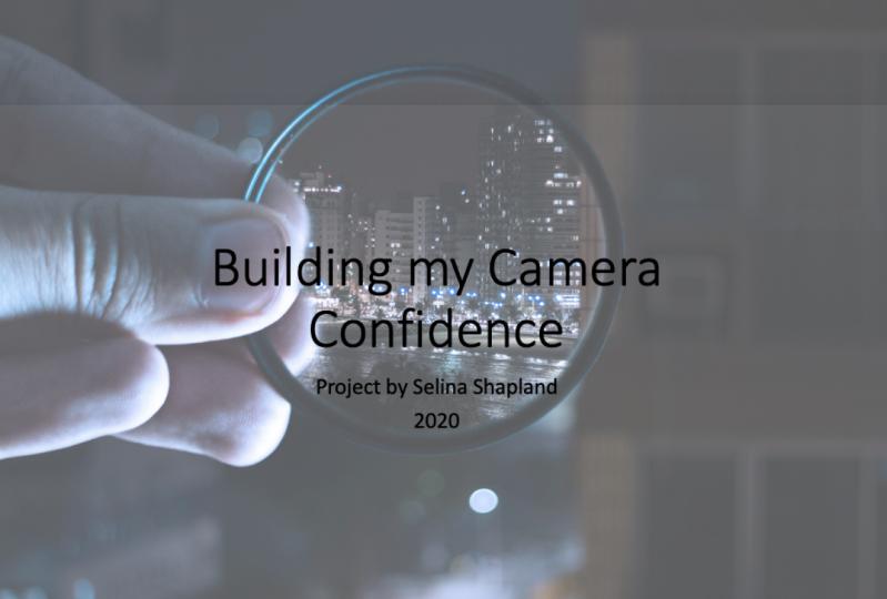 Building my Camera Confidence