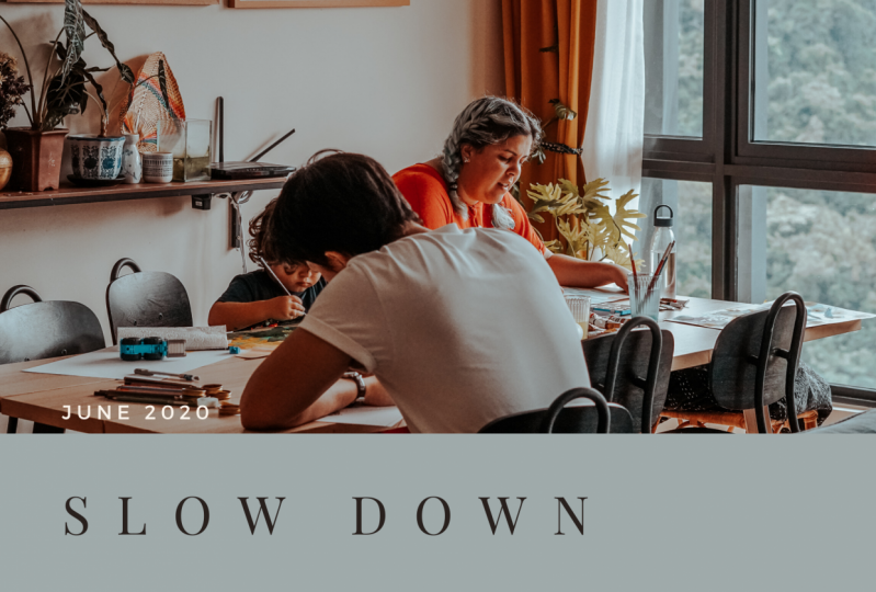 June 2020 - Slow Down