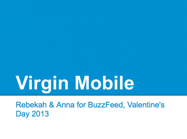 Virgin Mobile - Rebekah & Anna for BuzzFeed, Valentine's Day 2013