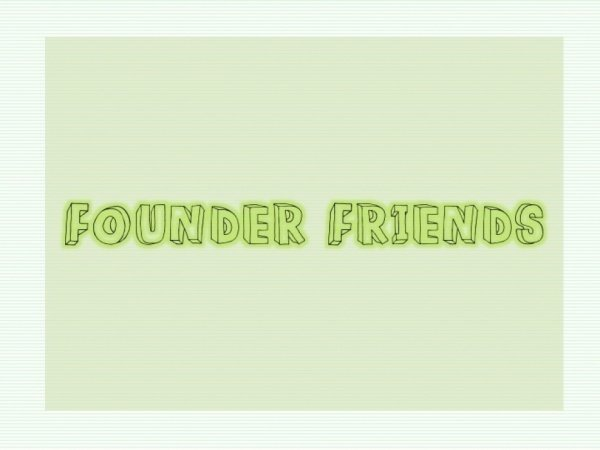 Founder Friends