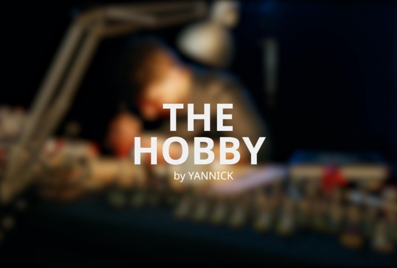 The HOBBY - Yannick
