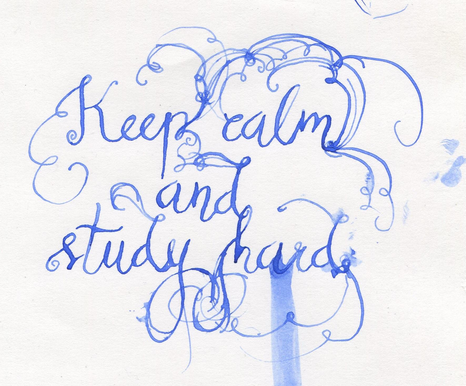 Keep Calm And Study Modern Calligraphy