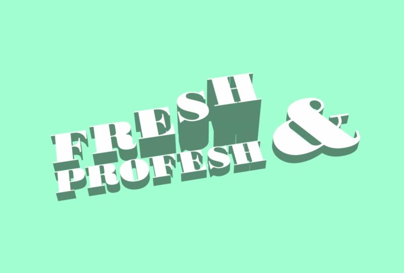 Fresh & Profesh