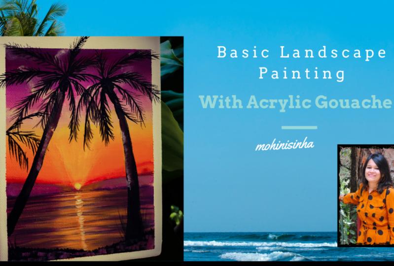 Basic Landscape Painting-Acrylic Gouache