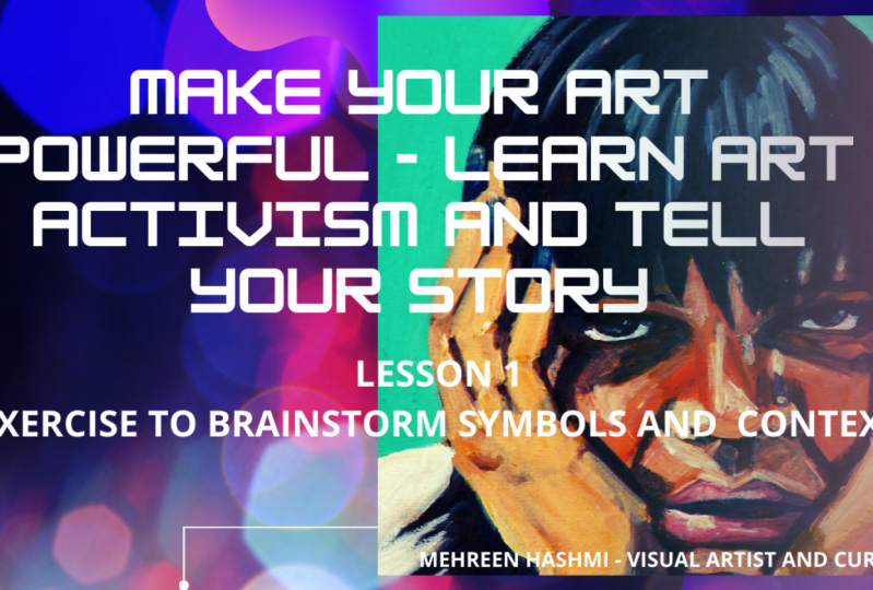 Make your art powerful - Learn art activism and tell your story
