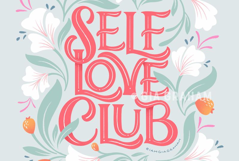 Main Class Project: Self Love Club
