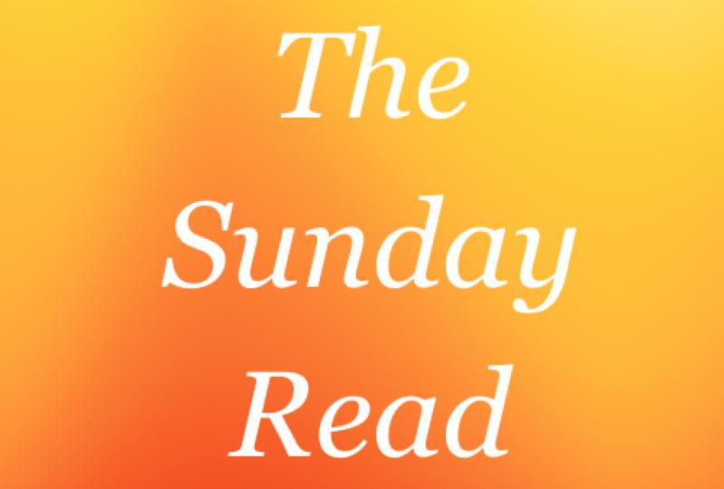 The Sunday Read