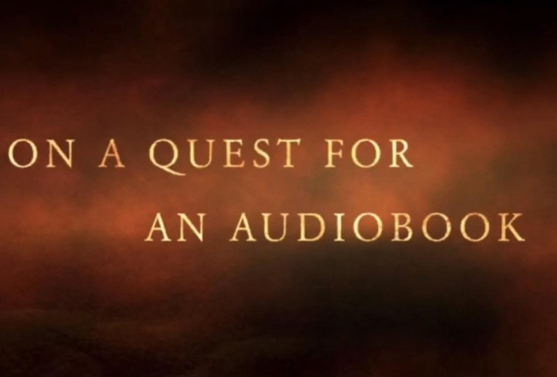 Quest For An Audiobook