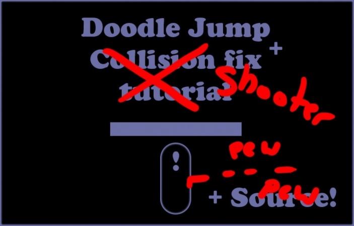 Doodle Jump + Collision fix Tutorial +Extra platforms + Source