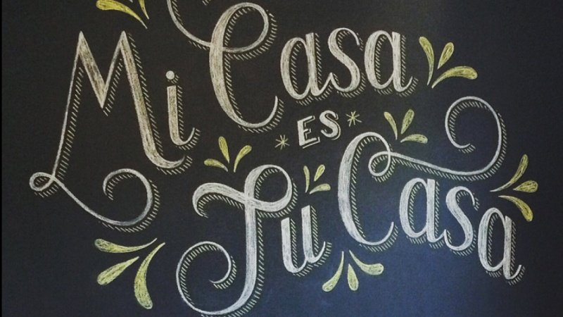Mi Casa Es Tu Casa (My House is Your House!)