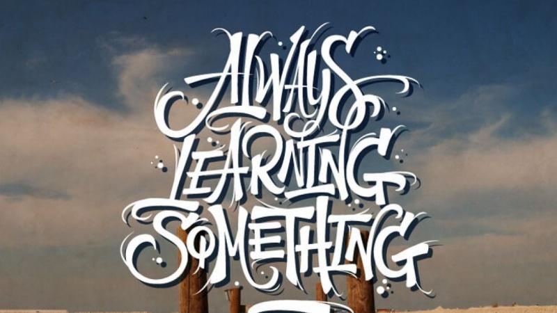 Always Learning Something