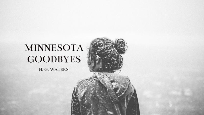 Minnesota Goodbyes