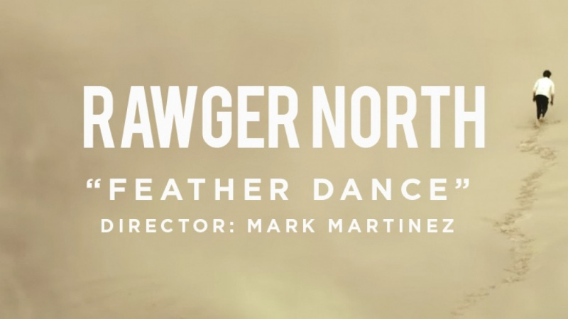 RAWGER NORTH - FEATHER DANCE