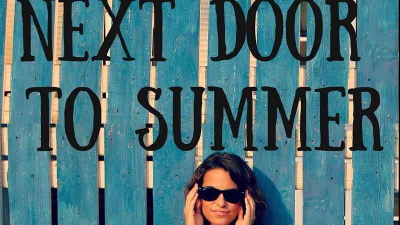 Next Door To Summer
