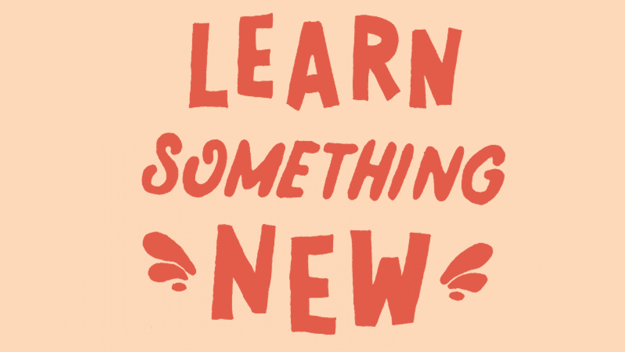 Learn Something New | Skillshare Projects