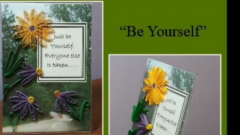 Be yourself....