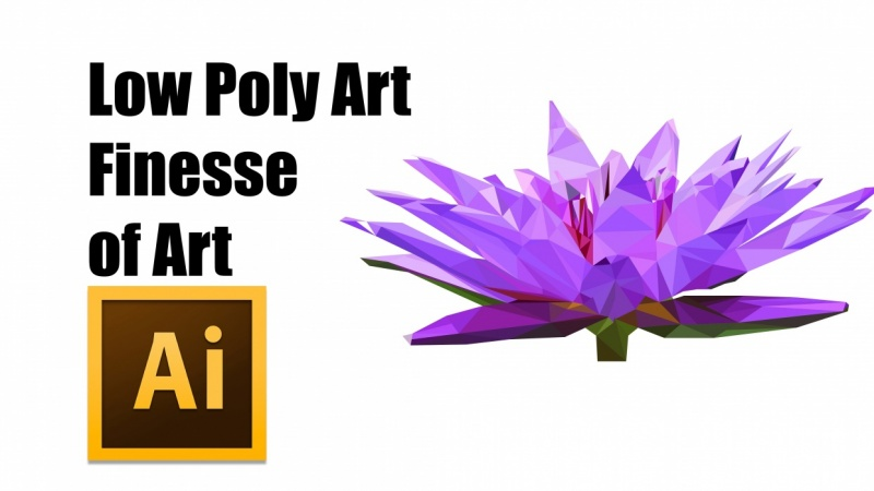 Finesse of Art - Low Poly Art with Adobe Illustrator
