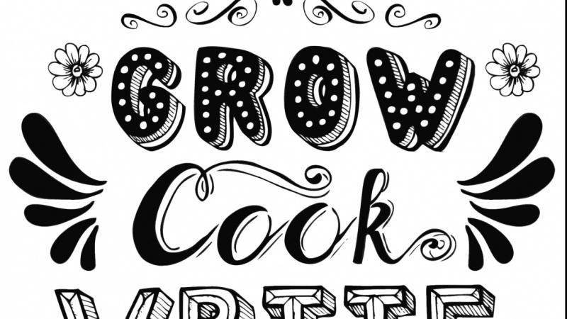 Grow-Cook-Write