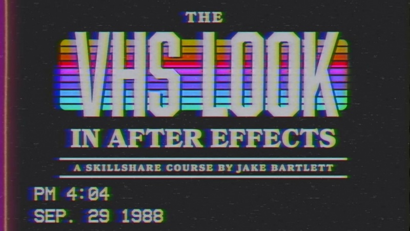 VHS Look (SAMPLE PROJECT)