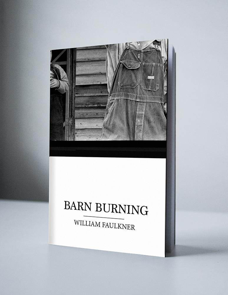 the elements of sadness in barn burning by william faulkner A summary of themes in william faulkner's the sound and the fury learn exactly what happened in this chapter, scene, or section of the sound and the fury and what it means perfect for acing essays, tests, and quizzes, as well as for writing lesson plans.