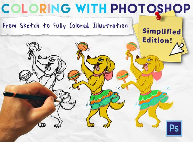 Coloring With Photoshop From Sketch To Fully Colored Illustration Simplified Edition
