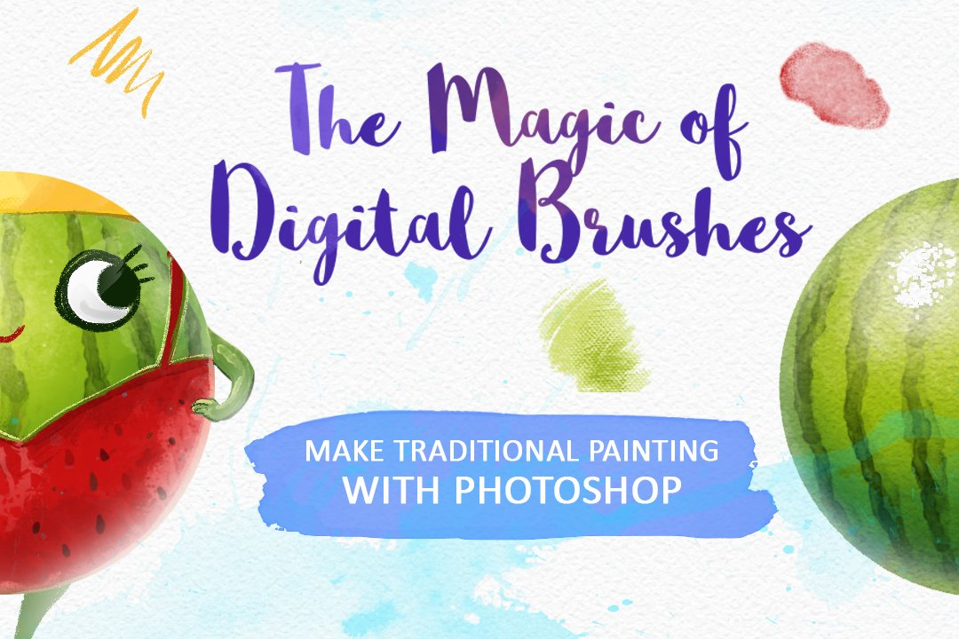The Magic of Digital Brushes: Make Traditional Painting with