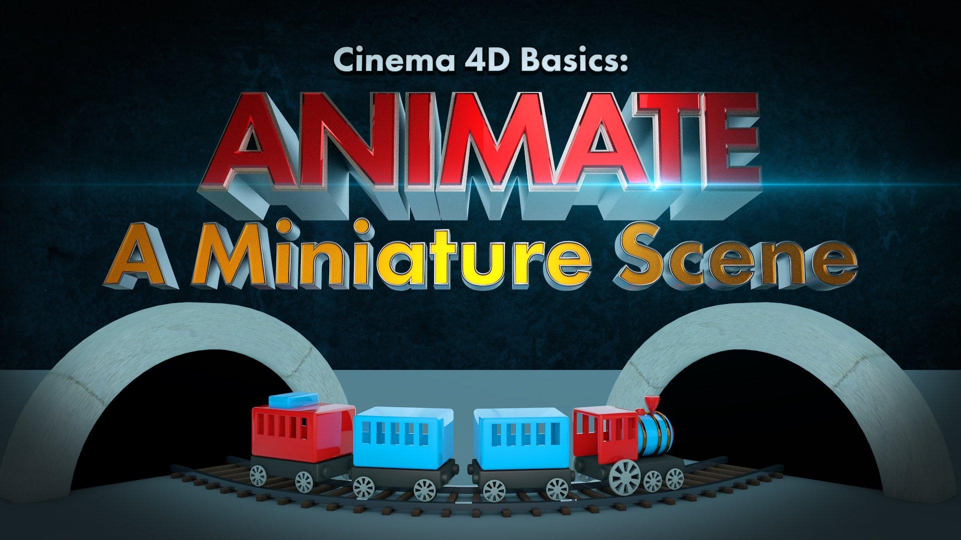 Cinema 4D Basics: Animate A Miniature Scene | Aaron Bartlett