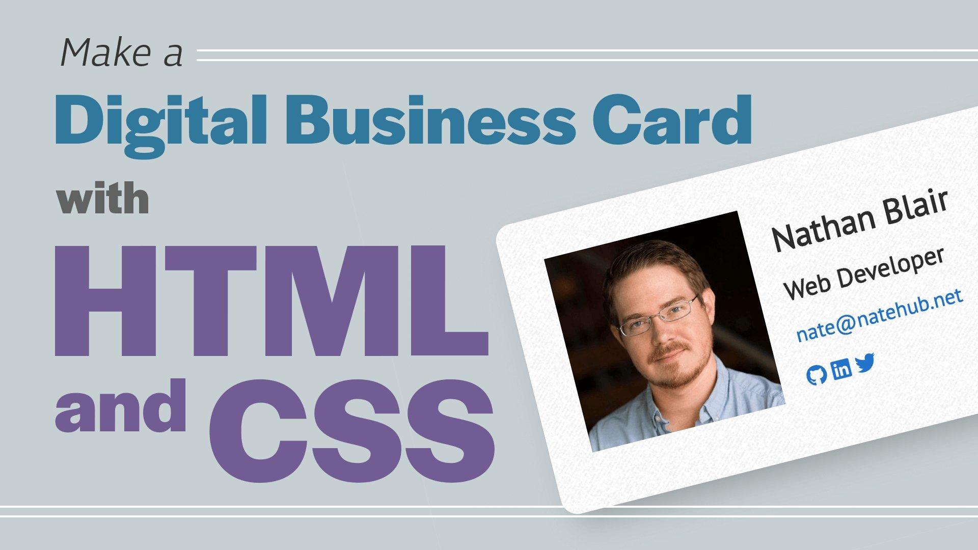 Make a Digital Business Card with HTML and CSS   Nathan ...