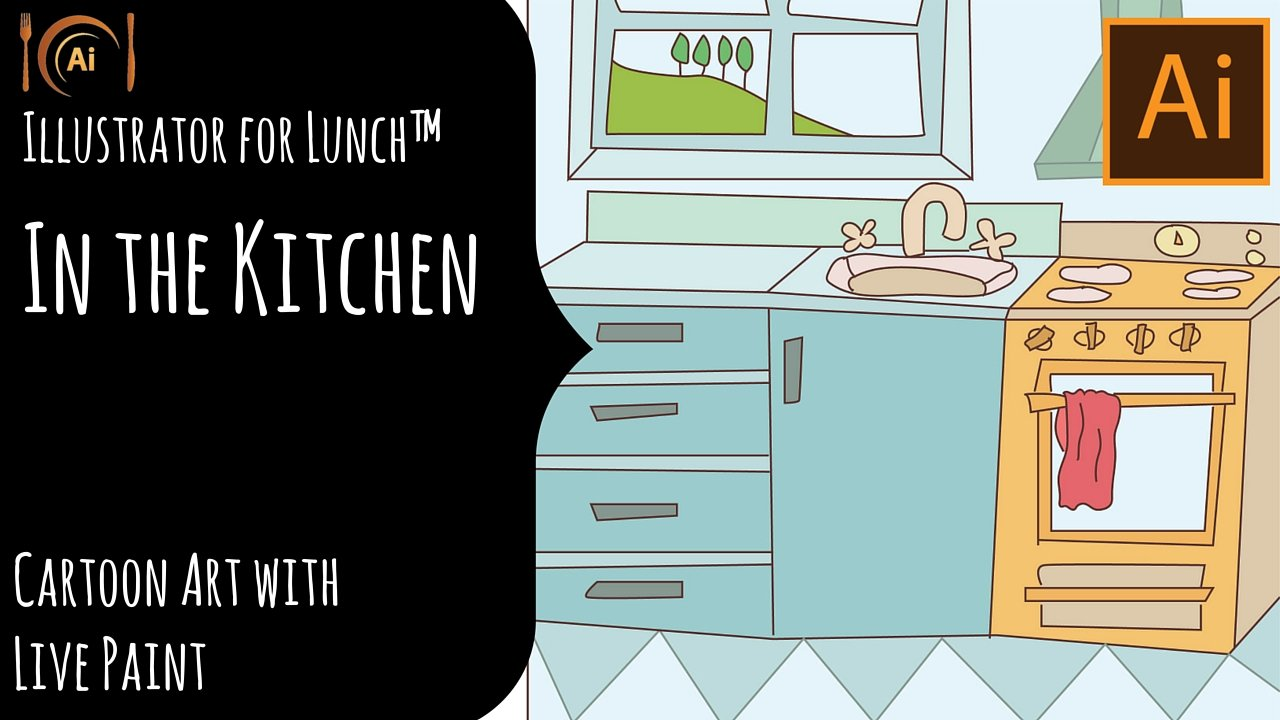 Illustrator for Lunch™ - In the Kitchen - Cartoon Art with Live ...