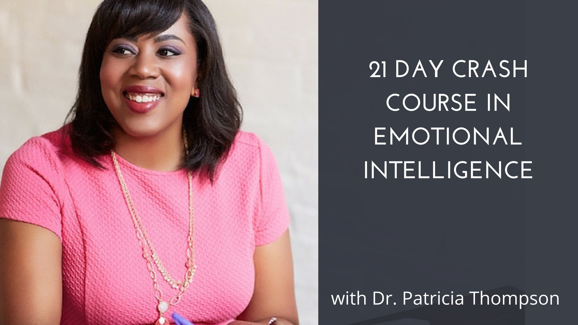 21 Day Crash Course in Emotional Intelligence