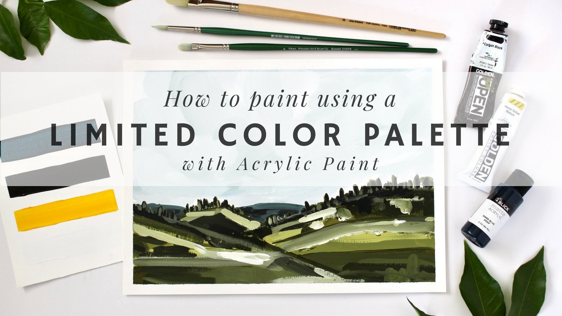 Acrylic Painting: How To Paint Using A Limited Color Palette