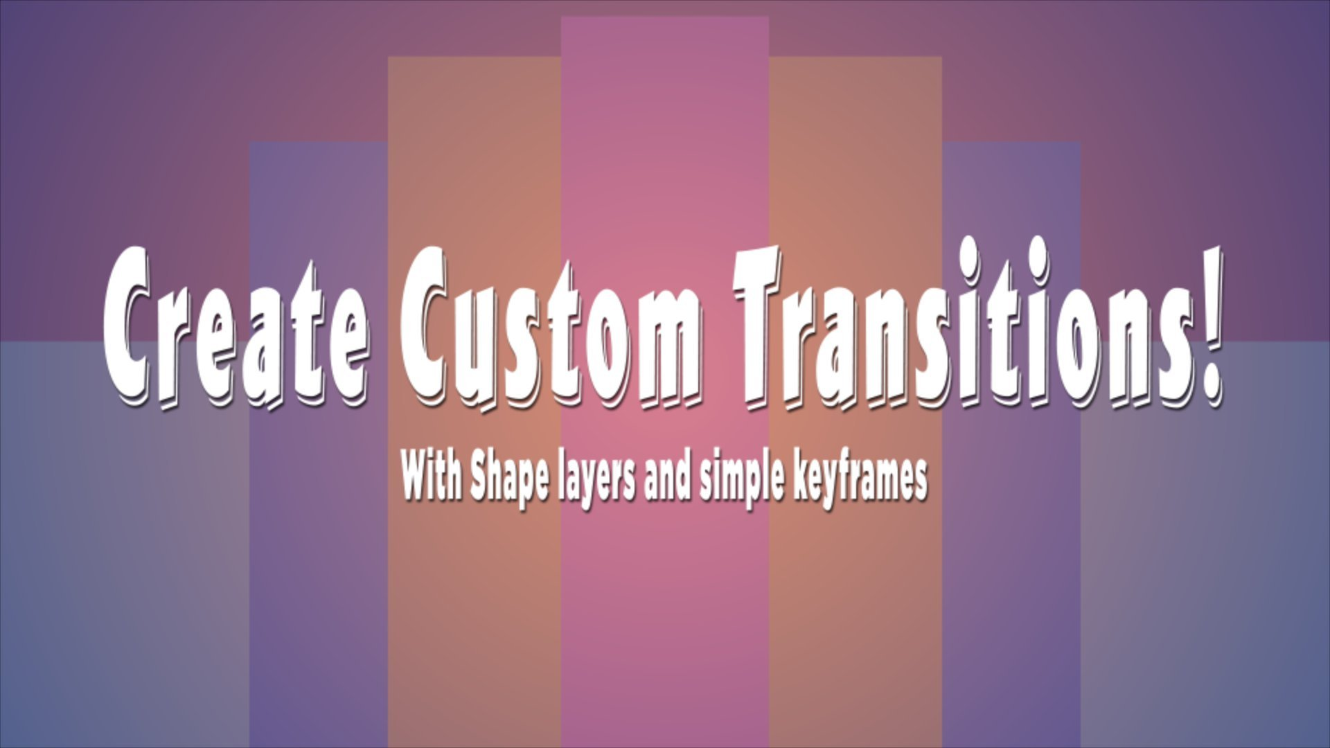 After Effects for Beginners: Create Custom Transitions! | Duncan