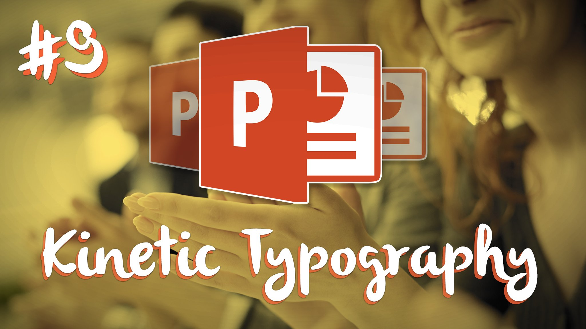 PowerPoint Masterclass Series #9 – Kinetic Typography & Motion
