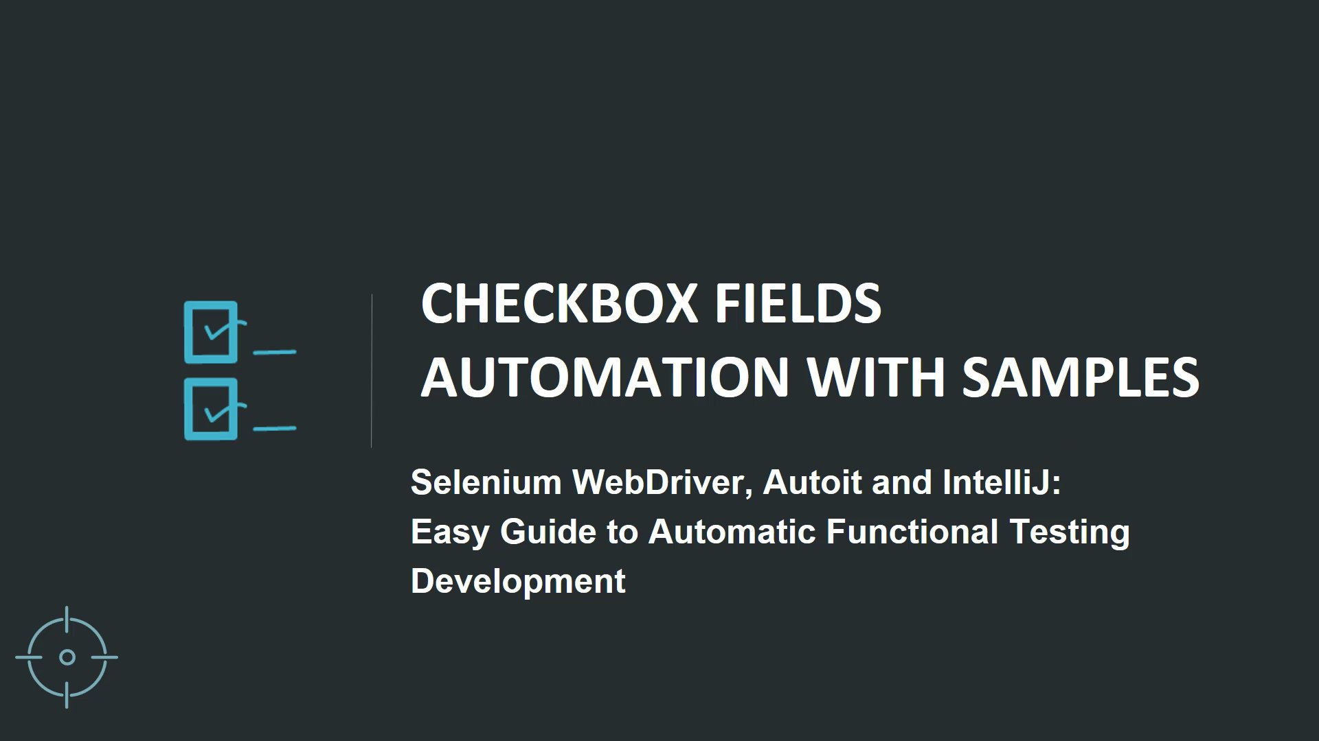 Selenium: Easy Guide to Automated Functional Testing Development