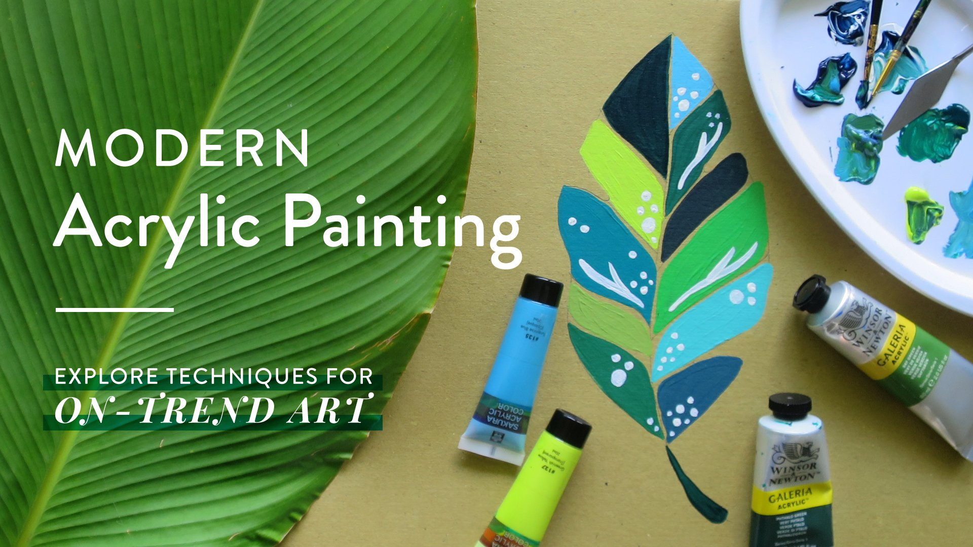 Modern Acrylic Painting: Explore Techniques to Create On-Trend Art