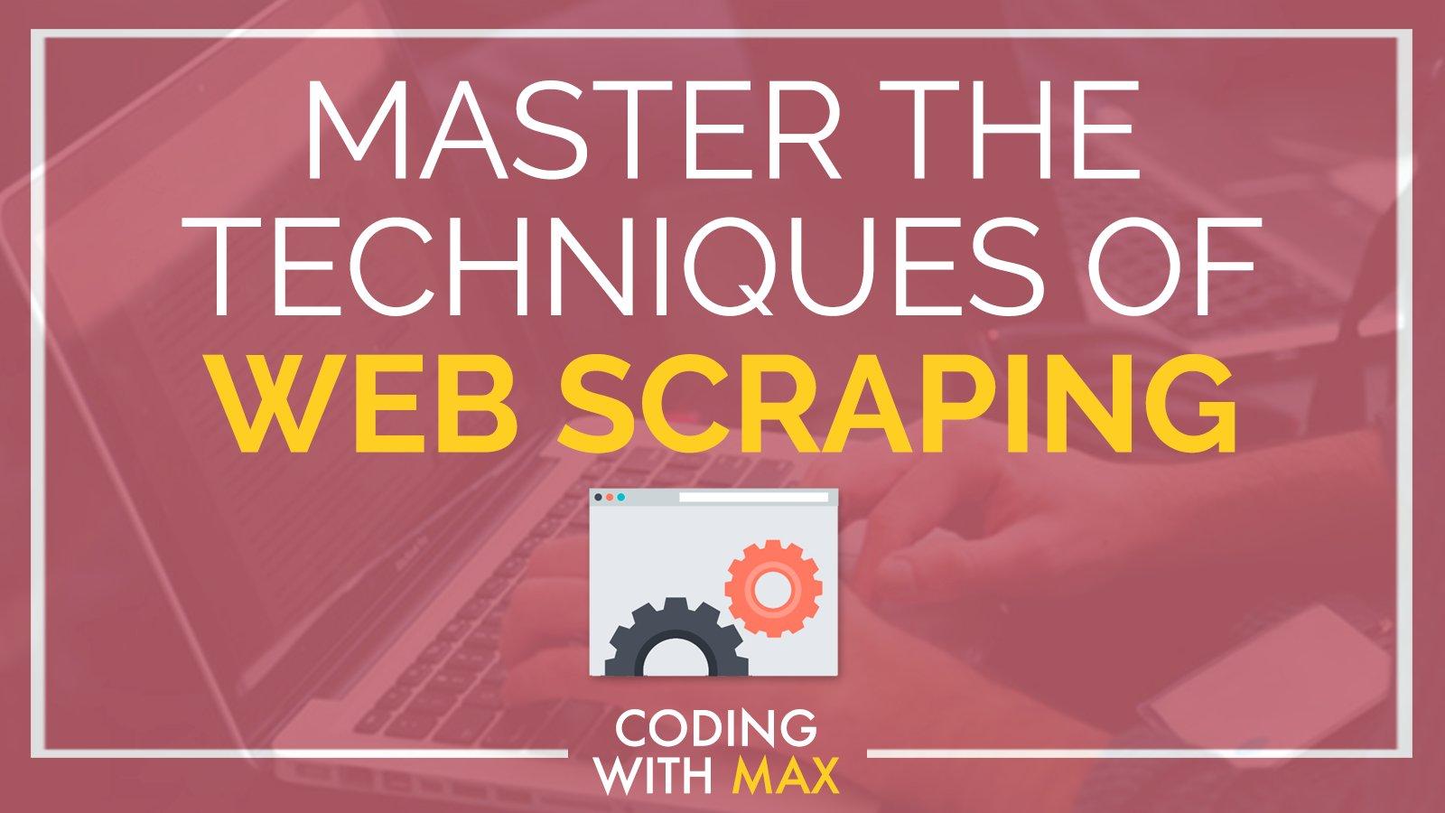 Web Scraping In Python: Master The Fundamentals | Max Schallwig